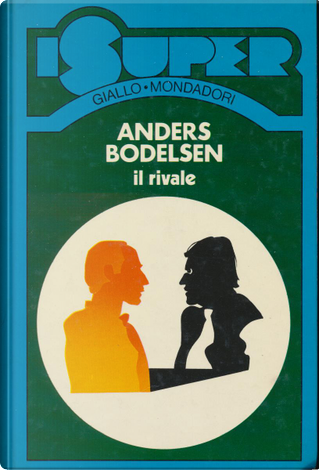 Il rivale by Anders Bodelsen