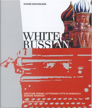 White Russian by Davide Bacchilega
