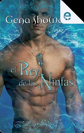 El rey de las ninfas by Gena Showalter