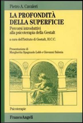 La profondità della superficie by Pietro A. Cavaleri