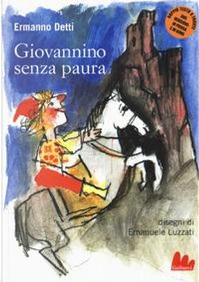 Giovannino senza paura by Ermanno Detti