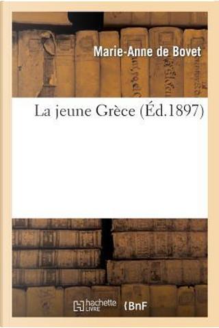 La Jeune Grece by De Bovet-M-a
