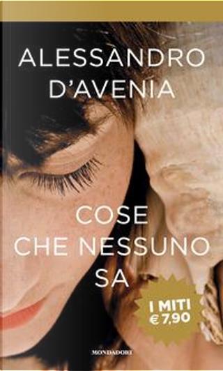 Cose che nessuno sa by Alessandro D'Avenia