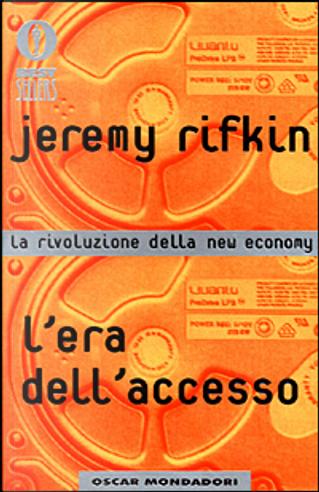 L'era dell'accesso by Jeremy Rifkin