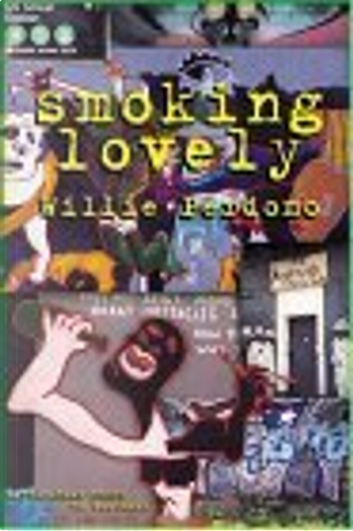 Smoking Lovely by Willie Perdomo