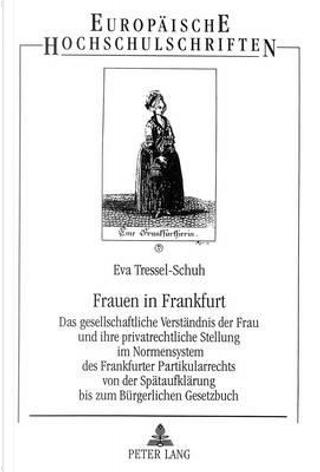 Frauen in Frankfurt by Eva Tressel-Schuh