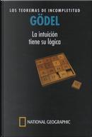 Gödel: Los Teoremas de Incompletitud by Gustavo Ernesto Piñeiro