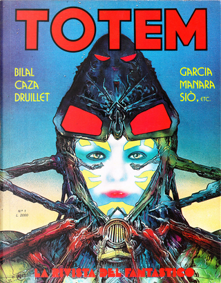 Totem n. 1 by Caza, Enki Bilal, Enric Siò, Milo Manara, Philippe Druillet, Sergio Macedo