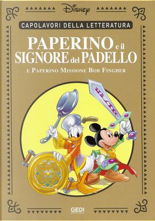 Paperino e il Signore del Padello by Carlo Chendi, Dick Kinney, Giorgio Pezzin