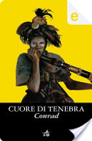 Cuore di tenebra by Joseph Conrad