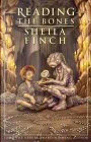 Reading the Bones by Sheila Finch
