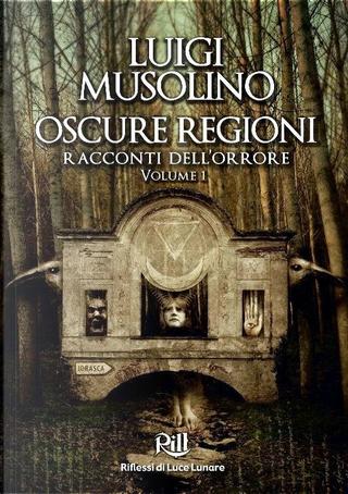 Oscure regioni by Luigi Musolino