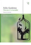 Niente è cruciale by Pablo Gutiérrez