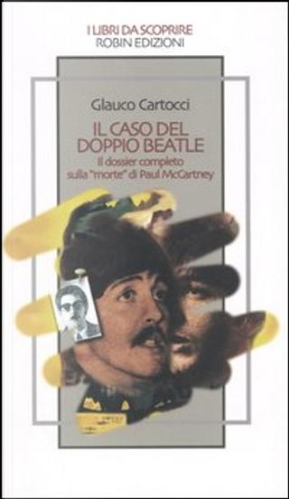 Il caso del doppio Beatle by Glauco Cartocci