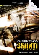 Shanti by Caleb Battiago