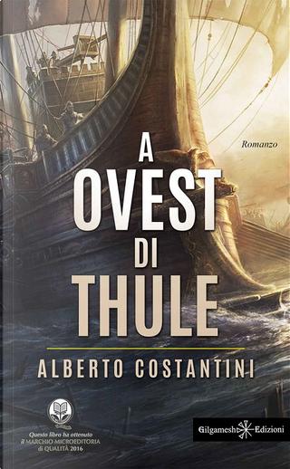 A ovest di Thule by Alberto Costantini