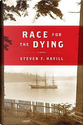 Race for the Dying by Steven F. Havill