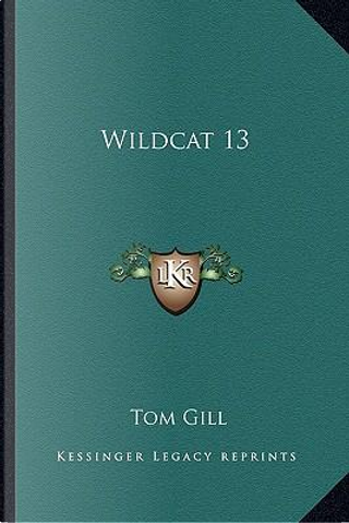 Wildcat 13 by Tom Gill