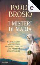I misteri di Maria by Paolo Brosio
