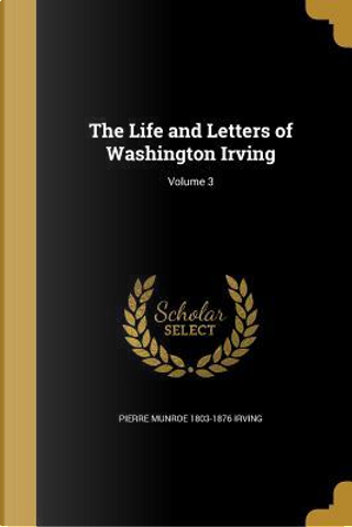 LIFE & LETTERS OF WASHINGTON I by Pierre Munroe 1803-1876 Irving