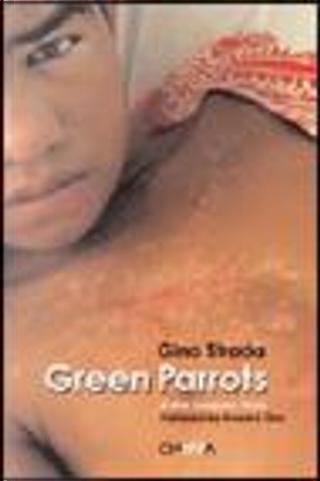 Green Parrots by Gino Strada, Howard Zinn