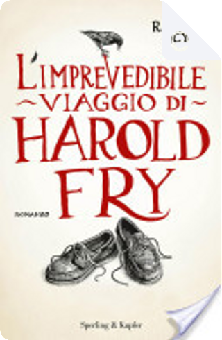 L'imprevedibile viaggio di Harold Fry by Rachel Joyce