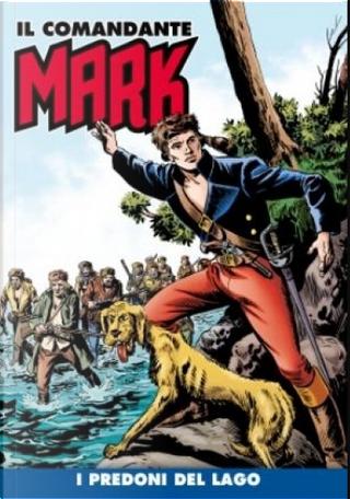 Il comandante Mark cronologica integrale a colori n. 12 by EsseGesse, Gabriele Ferrero