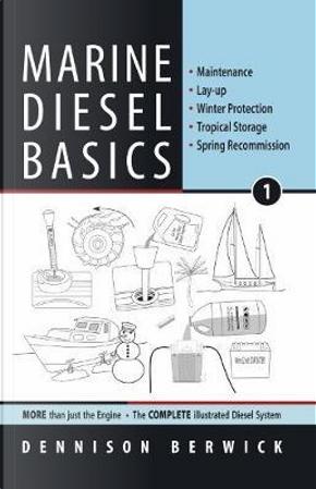 Marine Diesel Basics 1 by Mr. Dennison Berwick