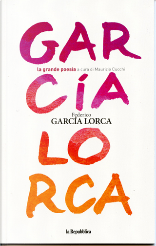 Federico García Lorca by Federico Garcia Lorca
