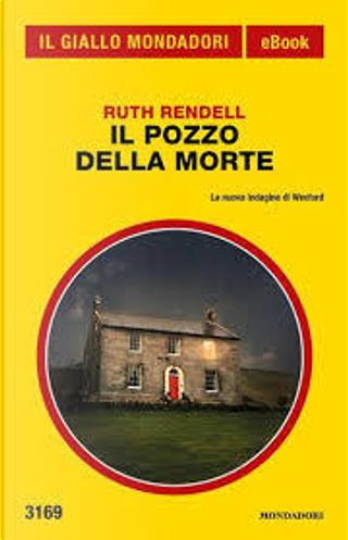 Il pozzo della morte by Ruth Rendell