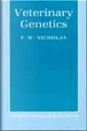 Veterinary Genetics by F. W. Nicholas
