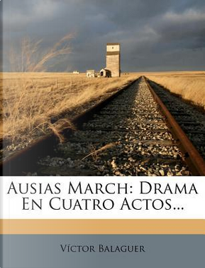 Ausias March by Victor Balaguer