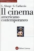 Il cinema americano contemporaneo by Giaime Alonge, Giulia Carluccio
