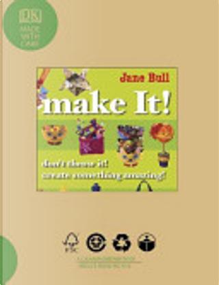 Make It! by Jane Bull