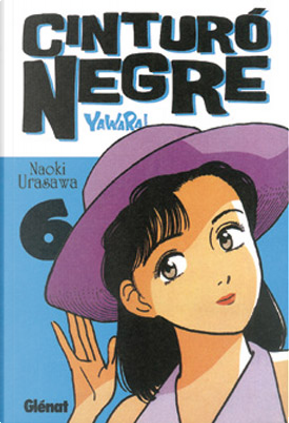 Cinturó negre 6 by Naoki Urasawa