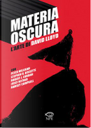 Materia Oscura by David Lloyd, Josef Rother, Peter Milligan, Ramsey Campbell, Robert J. Curran, Stephen R. Bissette