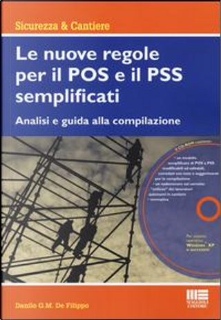 Le nuove regole per il POS e il PSS semplificati. Con CD-ROM by Danilo De Filippo