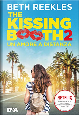 The Kissing Booth -Vol. 2 by Beth Reekles