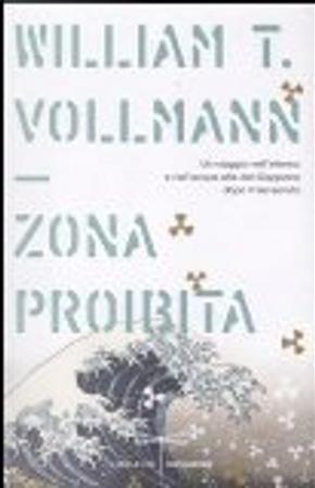 Zona proibita by William T. Vollmann