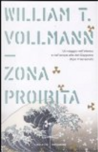 Zona proibita by William T. Vollmann
