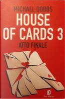 House of cards 3 by Michael Dobbs