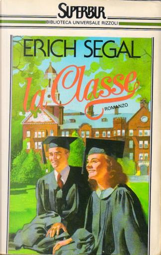 La classe by Erich Segal