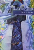 De fer et d'acier by Israel Joshua Singer