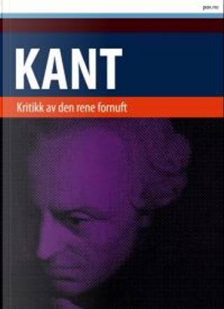 Kritikk av den rene fornuft by Immanuel Kant