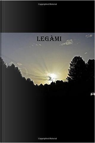 Legàmi by Pierluigi Curcio