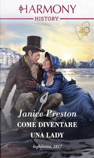 Come diventare una lady by Janice Preston