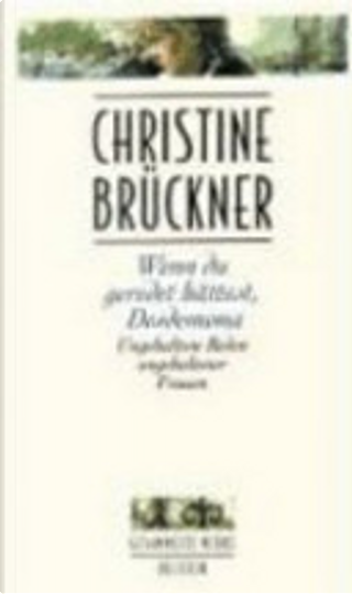 Wenn du geredet hättest, Desdemona by Christine Brückner