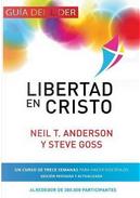 Libertad En Cristo by Neil T. Anderson