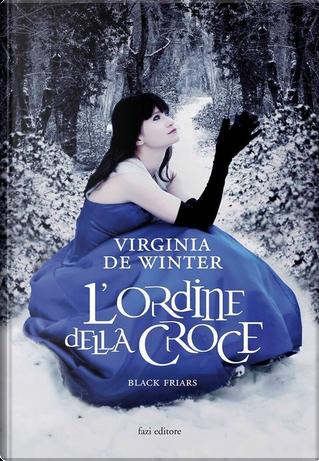 Black Friars by Virginia de Winter