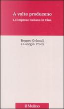 A volte producono by Prodi Giorgio, Romeo Orlandi